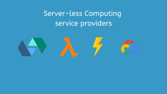 Serverless Computing service providers